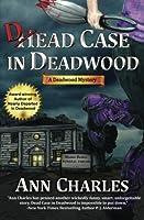 Dead Case in Deadwood (Deadwood, #3)