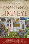 The Imp of Eye (Renaissance Sojourner Series Book 1)