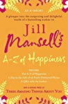 Jill Mansell's A-Z of Happiness