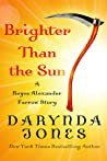 Brighter Than the Sun (Charley Davidson, #8.5)