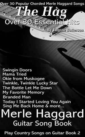 Merle Haggard Song Lyrics Guitar Chords Play Country Songs On Guitar Merle Haggard Guitar Song Book By David Batterson