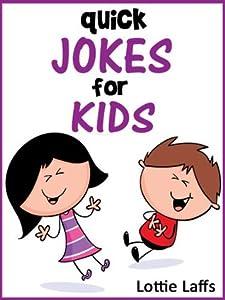 199 Quick Jokes for Kids! Joke Books for Kids