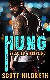 Hung (Selected Sinners MC, #4)