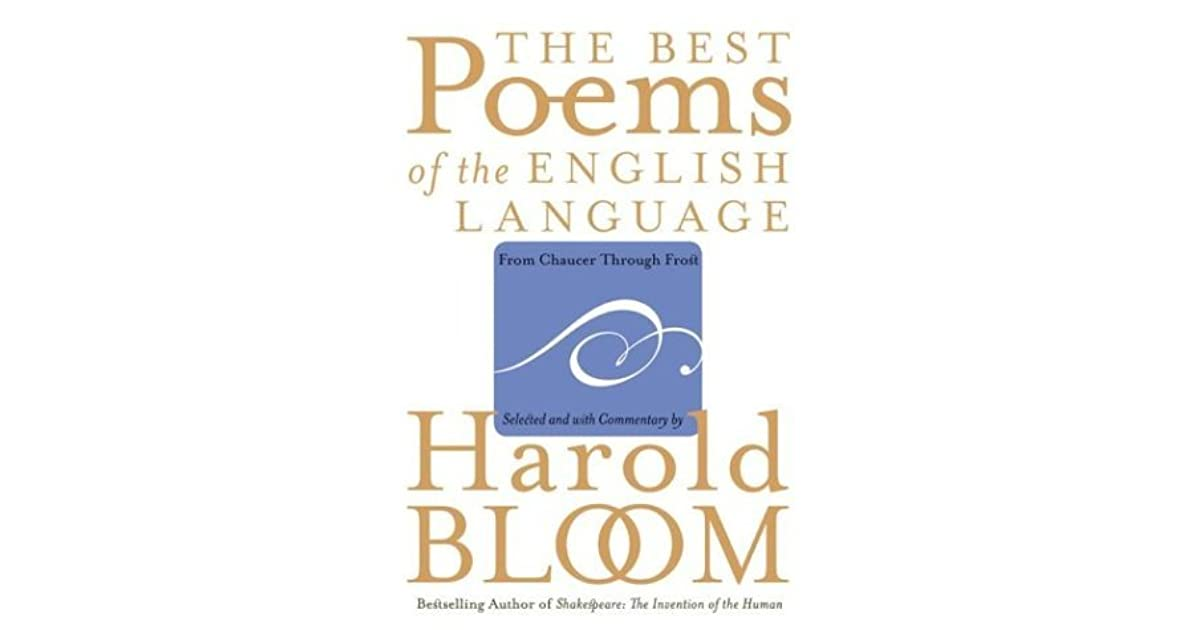 The best poems of the english language from chaucer through frost the best poems of the english language from chaucer through frost by harold bloom fandeluxe Choice Image