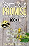 Samuel's Promise (The Amish of Lawrence County, PA: Samuel and Sadie #1)