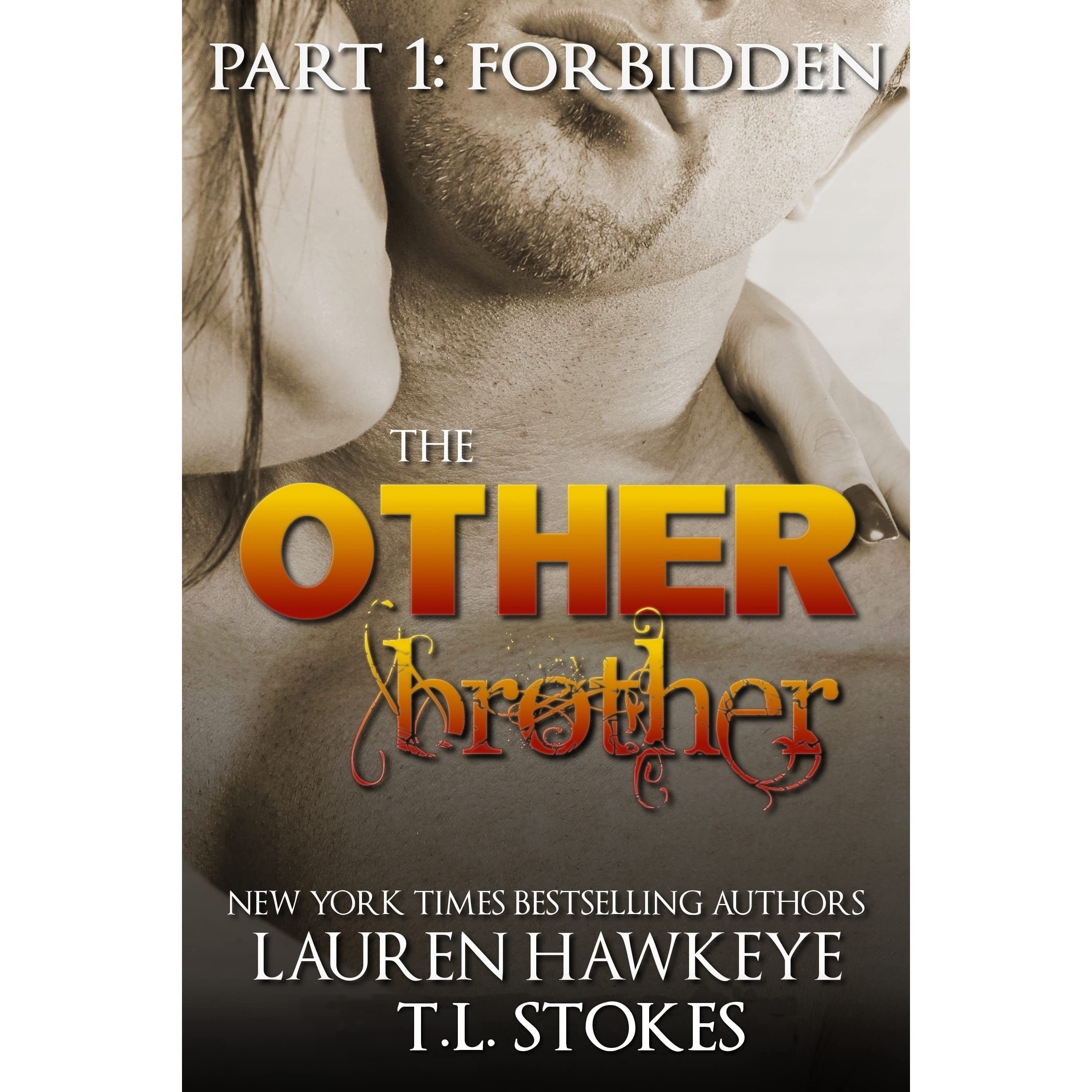 The other brother part 1 forbidden by lauren hawkeye fandeluxe PDF