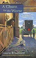 A Churn for the Worse: An Amish Mystery