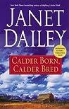 Calder Born, Calder Bred (Calder Saga #4)