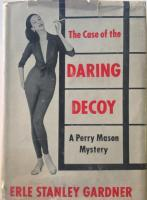 The Case of the Daring Decoy (Perry Mason Mystery)