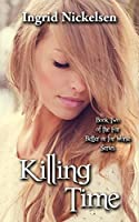 Killing Time (For Better or for Worse Book 2)