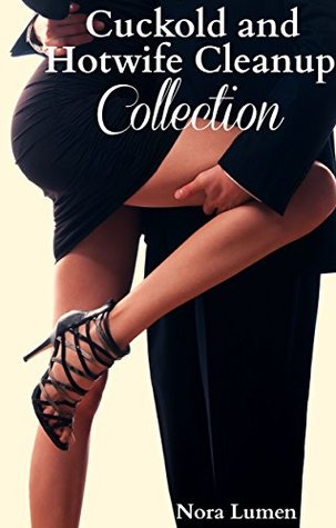 Cuckold cleanup collection