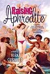 Raising Aphrodite