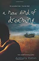 A New Kind of Dreaming (Uqp Young Adult Fiction)