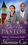 The New Pastor (Bethel Community #1)