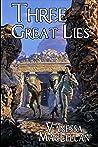 Three Great Lies by Vanessa MacLellan