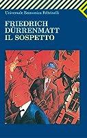 Il sospetto (The Inspector Bärlach Mysteries, #2)