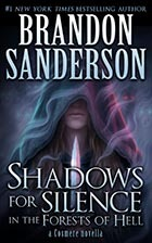 Shadows for Silence in the Forests of Hell; Perfect State by Brandon Sanderson