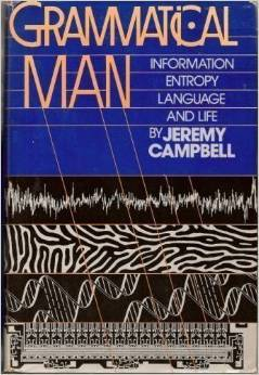 Grammatical Man by Jeremy Campbell