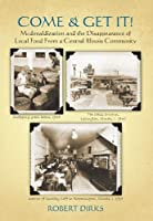 Come & Get It: McDonaldization and the Disappearance of Local Food from a Central Illinois