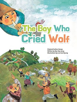 The Boy Who Cried Wolf by Aesop