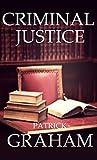 Criminal Justice (Max Harrison #1)