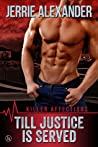 Till Justice is Served (Killer Affections, #1)