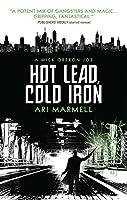 Hot Lead, Cold Iron (Mick Oberon #1)