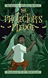 The Protector's Pledge (Secrets of Oscuros Book 1)