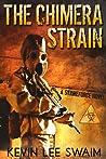 The Chimera Strain (Project StrikeForce #2)