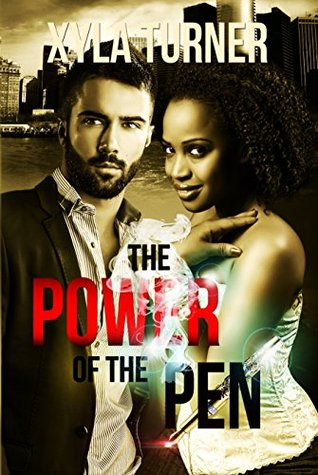 Power of the Pen by Xyla Turner