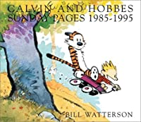 Calvin and Hobbes: Sunday Pages 1985-1995: An Exhibition Catalogue