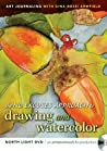 Art Journaling with Gina Rossi Armfield: The No Excuses Approach to Drawing and Watercolor