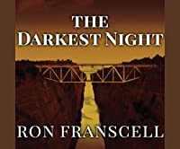 The Darkest Night: The Rape and Murder of Innocence in a Small Town