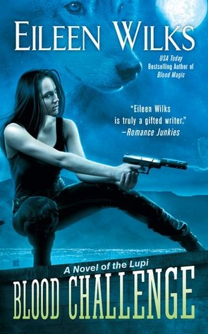 Blood Challenge (World of the Lupi, #7) by Eileen Wilks