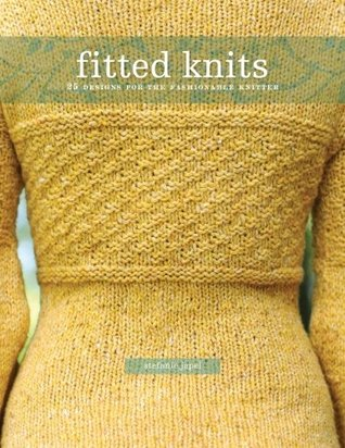 Fitted Knits: 25 Designs for the Fashionable Knitter