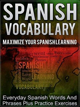 Spanish Spanish Vocabulary Maximize Your Spanish Learning