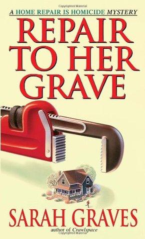 Repair to Her Grave (Home Repair is Homicide, #4)