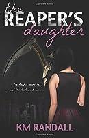 The Reaper's Daughter (The Reaper's Daughter Series) (Volume 1)