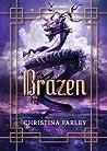 Brazen (Gilded, #3)