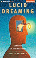 My Lucid Nightmares and Lucid Dreaming Stories