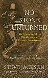No Stone Unturned...