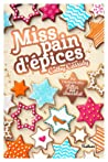 Miss Pain d'épice by Cathy Cassidy