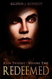 Redeemed (Rain Trilogy Book 2)