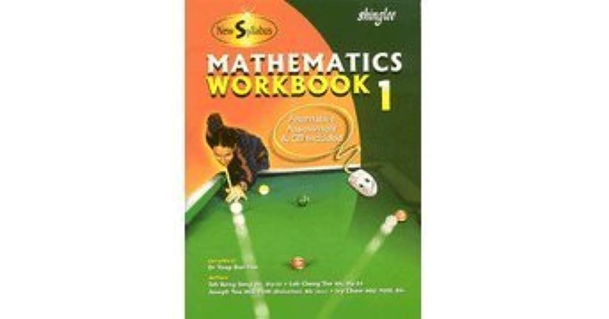 New Syllabus Mathematics, Workbook 1 by Teh Keng Seng