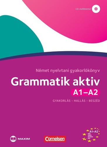 Grammatik aktiv A1-A2 – Német nyelvtani gyakorlókönyv