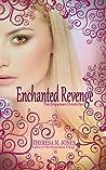 Enchanted Revenge (Empyrean Chronicles, #1)