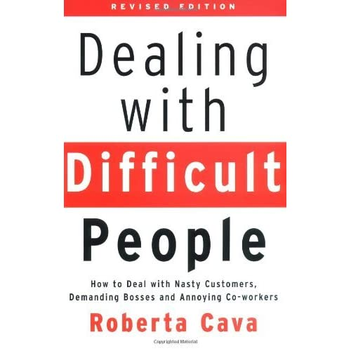 Dealing With Difficult Clients: Dealing With Difficult People: How To Deal With Nasty