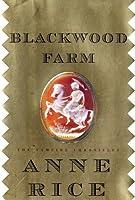 Blackwood Farm (The Vampire Chronicles #9)