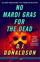 No Mardi Gras for the Dead (Andy Broussard/Kit Franklyn Mystery)