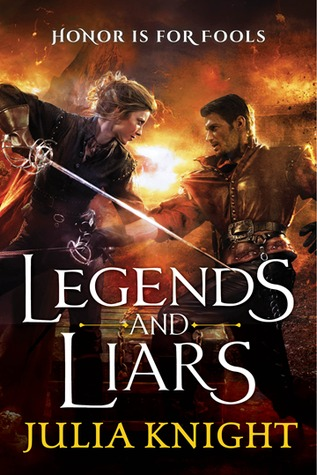 Legends and Liars (The Duelists Trilogy #2)
